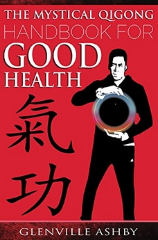 2017-08-23 11 03 50-The Mystical Qigong Handbook For Good Health - Kindle edition by Glenville Ashby